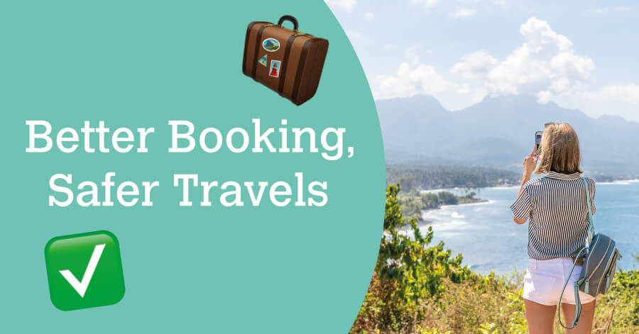Better Booking, Safer Travels