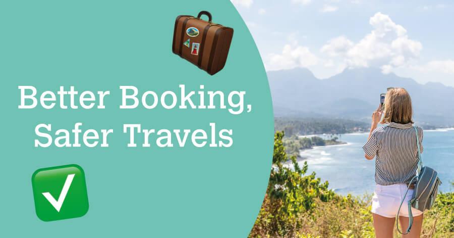 Better Booking, Safer Travels